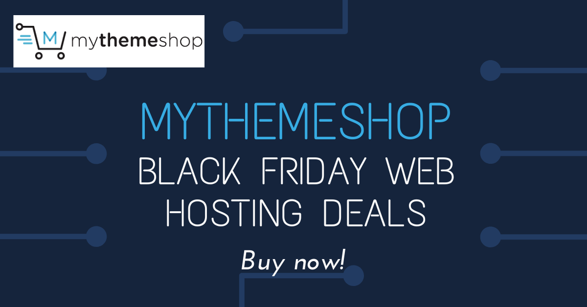 MyThemeShop Black Friday Web Hosting Deals 2020