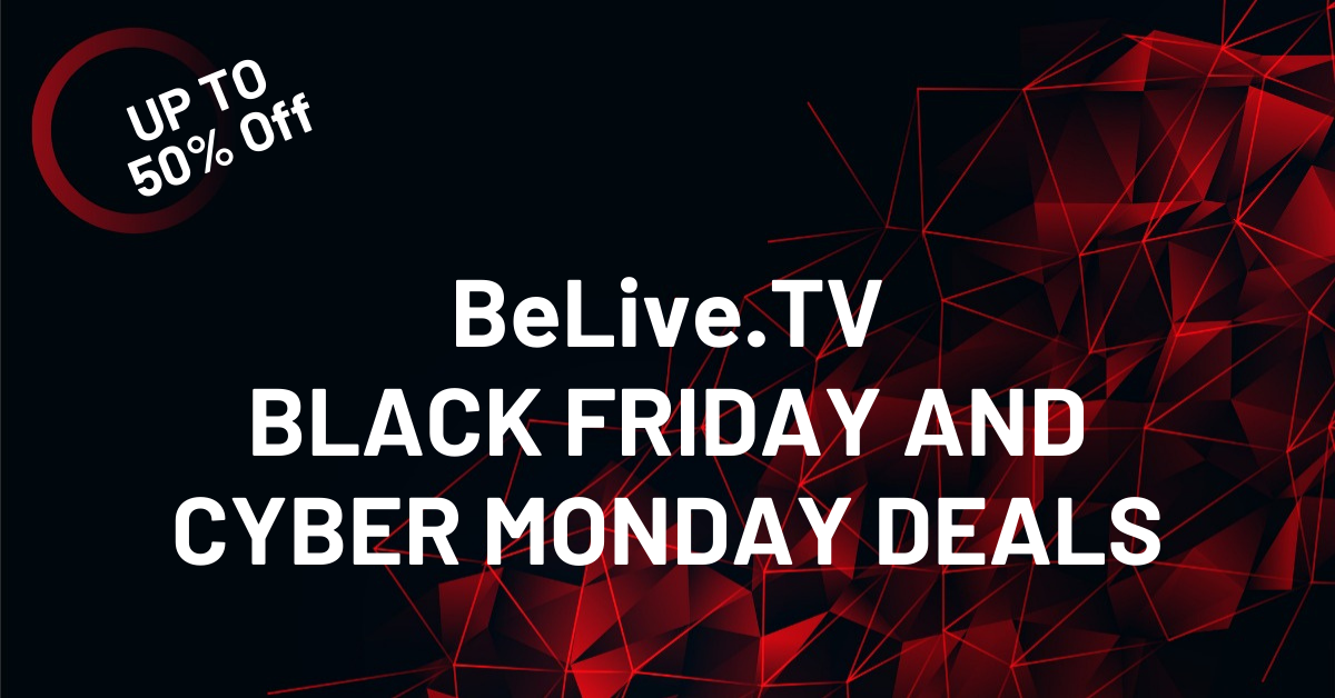 BeLive.TV BLACK FRIDAY AND CYBER MONDAY DEALs