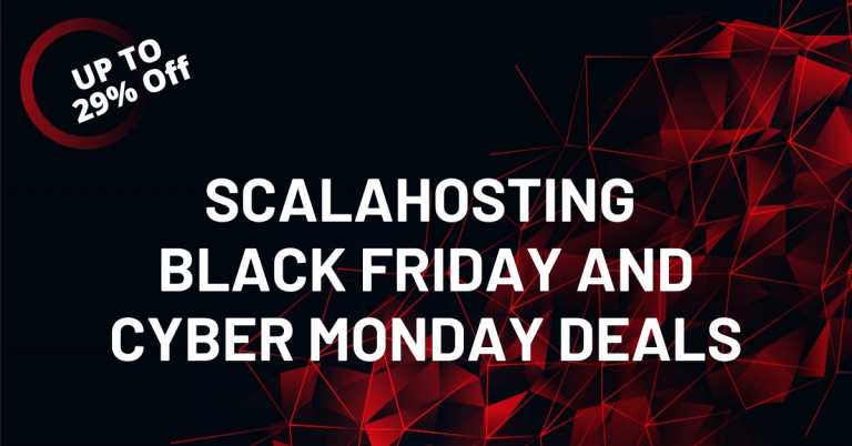 ScalaHosting Black Friday 2020 Deal   29% Discount